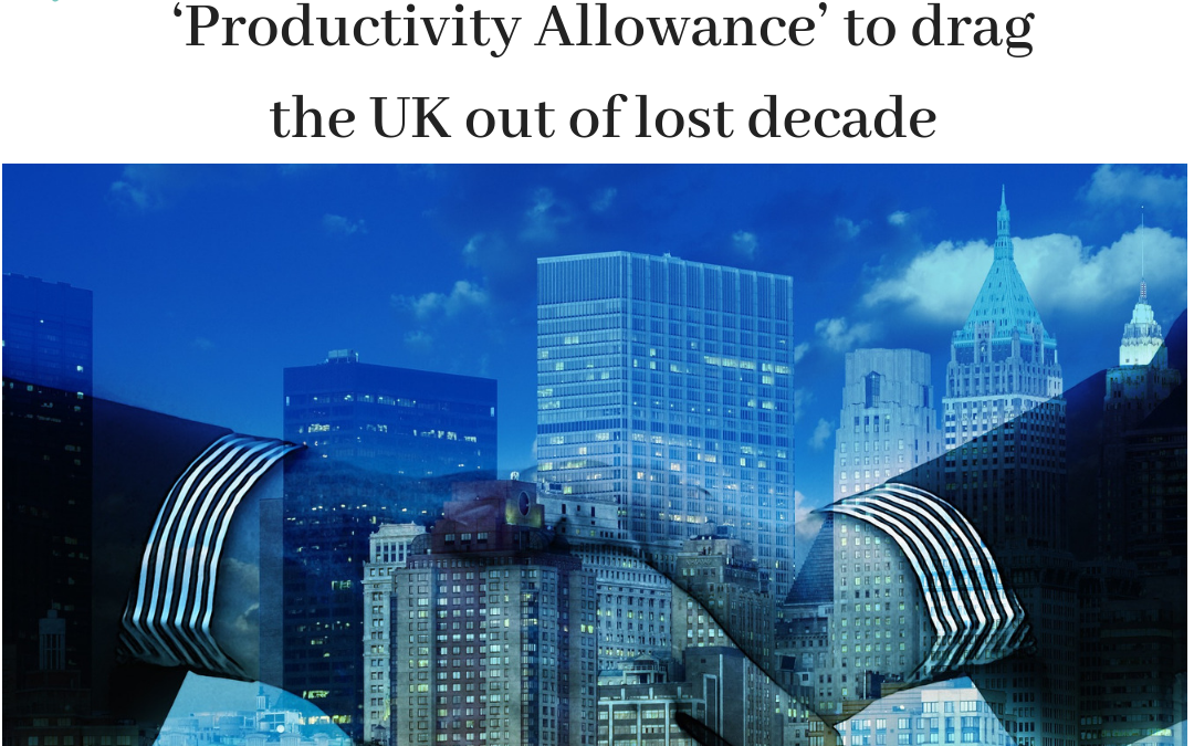 Business leaders call for 'Productivity Allowance'